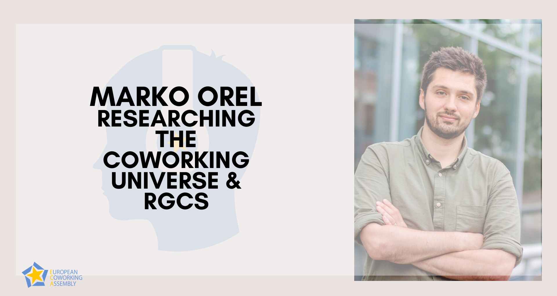 Marko Orel – Researching The Coworking Universe & RGCS
