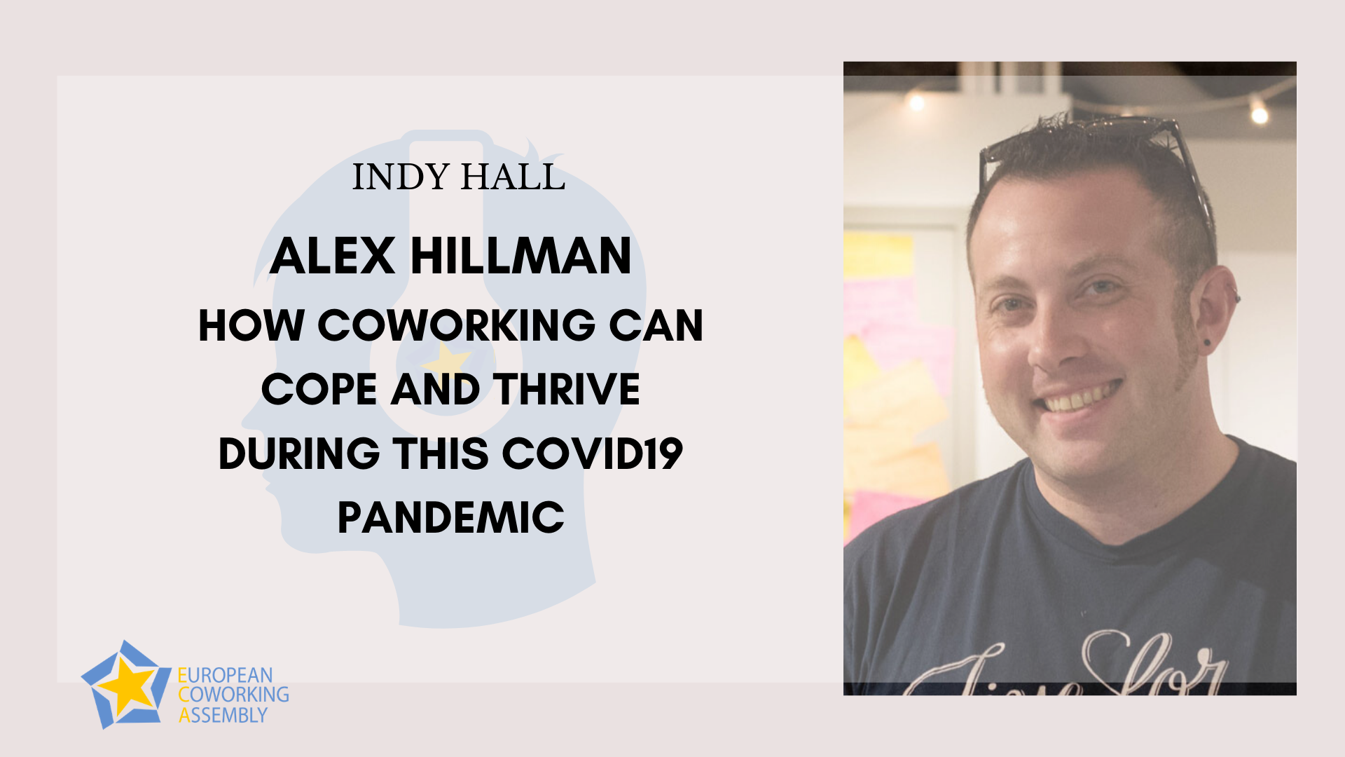 Alex Hillman – How Can Coworking Cope During the COVID19 Pandemic