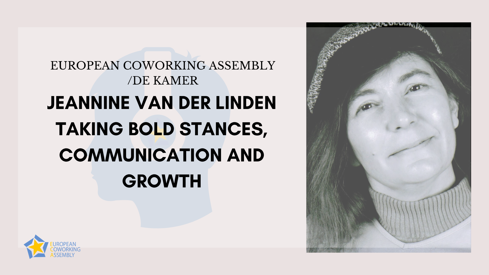 Jeannine Van Der Linden – Taking Bold Stances, Communication and Growth in trying times